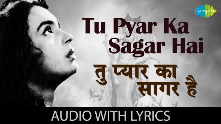 tu-pyar-ka-sagar-hai-lyrics