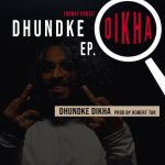 Dhundke Dikha lyrics