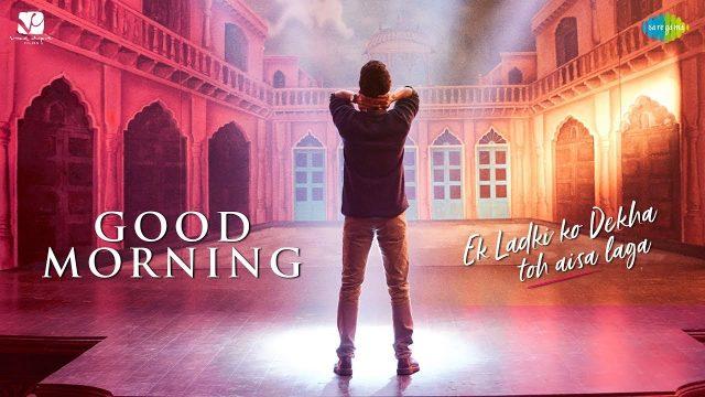 Good Morning Song Lyrics Hindi