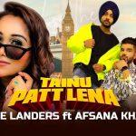 Tainu Patt Lena Lyrics in Hindi