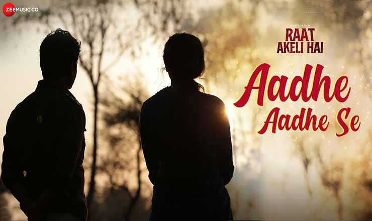 aadhe-aadhe-se-lyrics