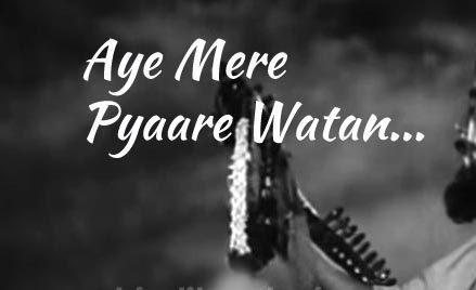 Aye Mere Pyaare Watan