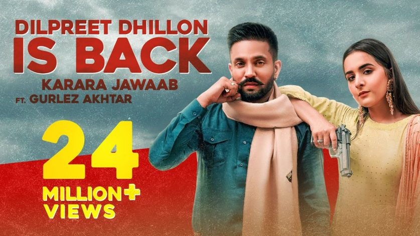 Dilpreet Dhillon Is Back Song Lyrics Hindi
