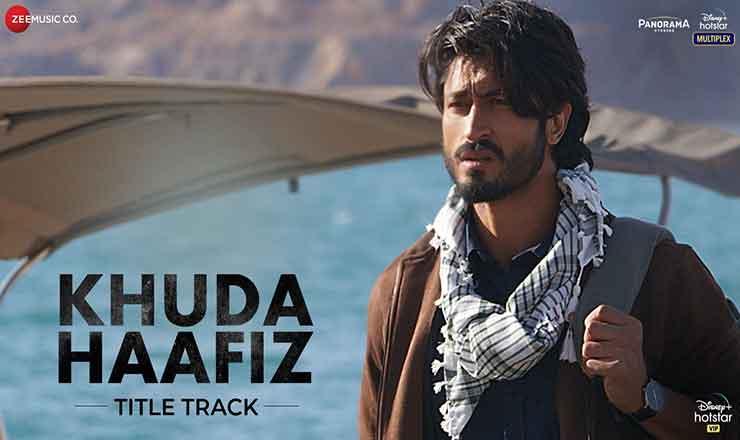 Khuda Haafiz Song Lyrics