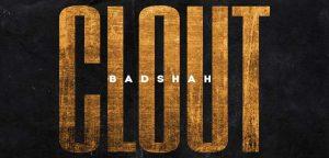 clout-lyrics-badshah