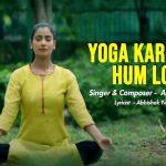 yoga karenge humlog lyrics