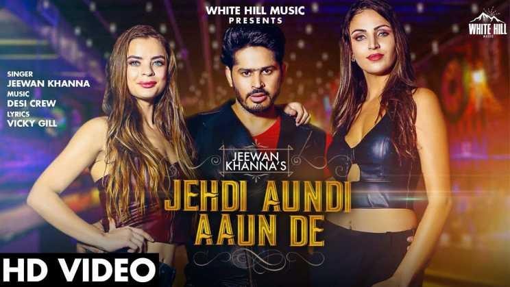 Jehdi Aundi Aaun De Lyrics