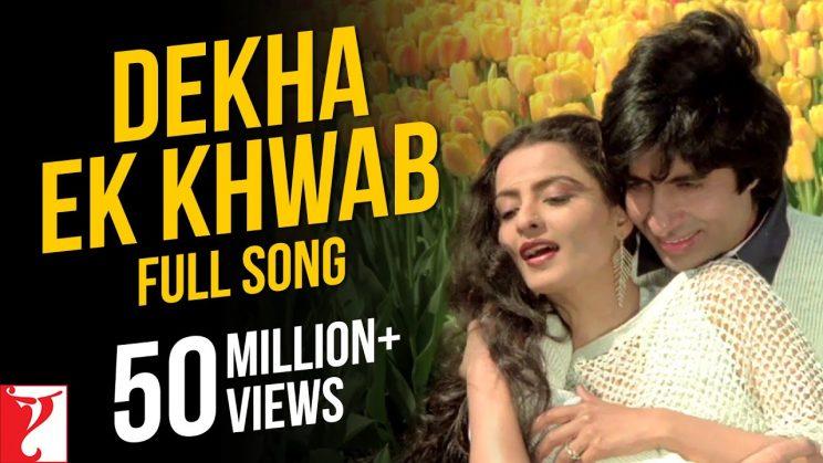 Dekha Ek Khwab Lyrics