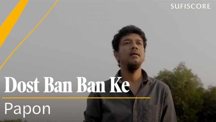 Dost Ban Ban Ke