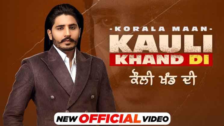 Kauli Khand Di