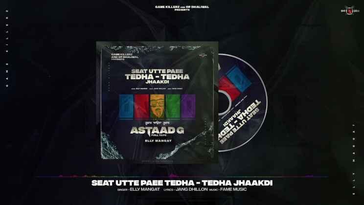 Seat Utte Paee Tedha Tedha Jhaakdi