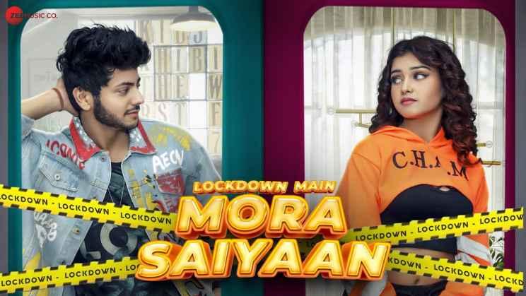 Lockdown Main Mora Saiyaan