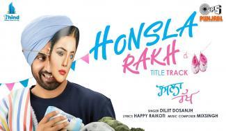Honsla Rakh Lyrics